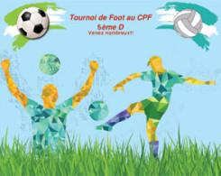 Tournoi de football des 5D 31 mai de 8h à 12h